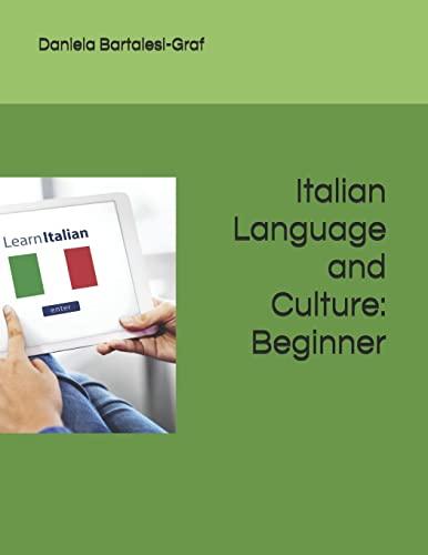 Italian Language and Culture By Daniela Bartalesi-Graf (Tufts University)
