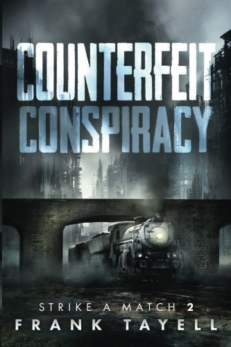 Counterfeit Conspiracy By Frank Tayell