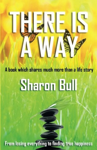 There Is a Way By Sharon Bull