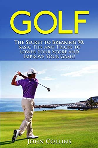 Golf By Professor John Collins, Dr (St Lawrence University USA)