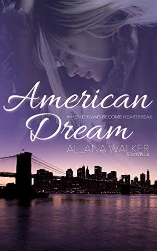 American Dream By Allana Walker