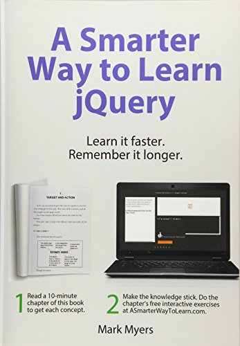 A Smarter Way to Learn jQuery: Learn it faster. Remember it longer.: Volume 3 By Mark Myers