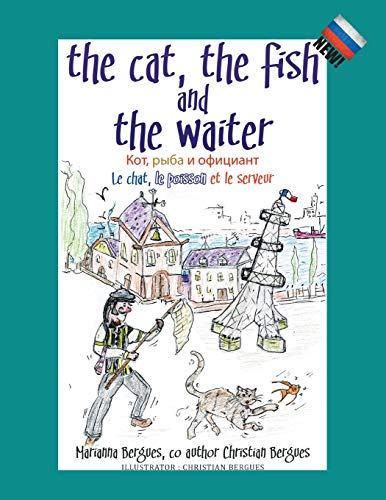 The Cat, the Fish and the Waiter (Russian Edition) By Marianna Bergues