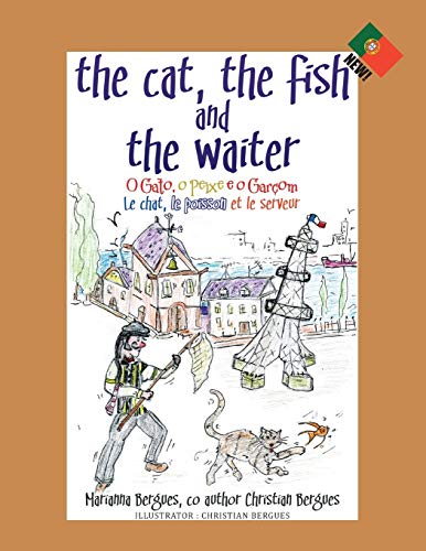 The Cat, the Fish and the Waiter By Marianna Bergues