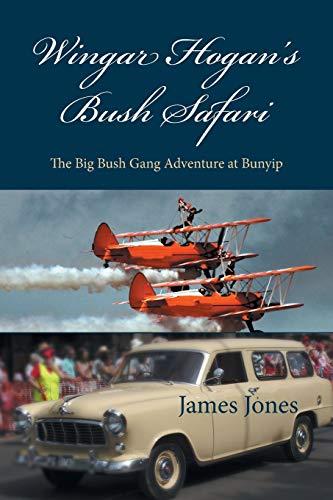 Wingar Hogan's Bush Safari By Professor James Jones (Department of Religion Rutgers University)