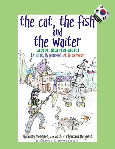 The Cat, the Fish and the Waiter (Korean Edition) By Marianna Bergues