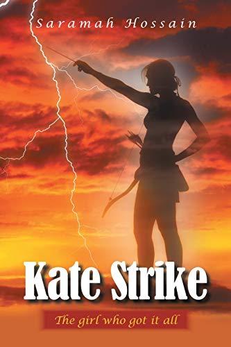 Kate Strike By Saramah Hossain