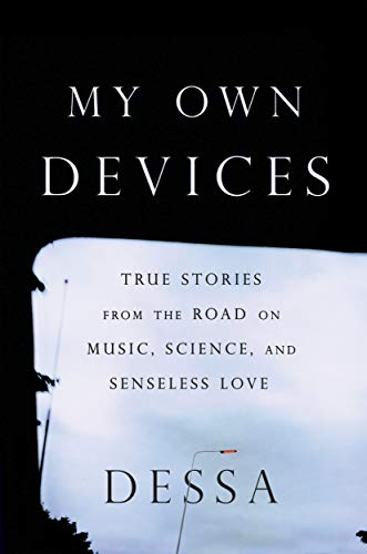 My Own Devices By Dessa Wander