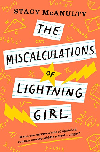 Miscalculations of Lightning Girl By Stacy Mcanulty