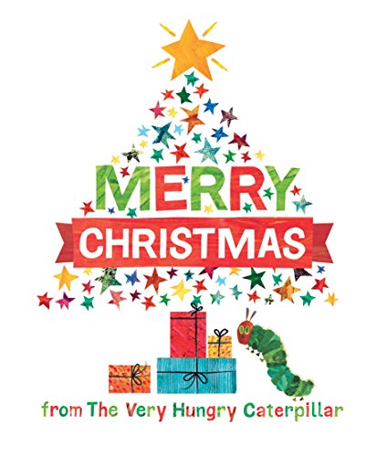 Merry Christmas from the Very Hungry Caterpillar von Eric Carle