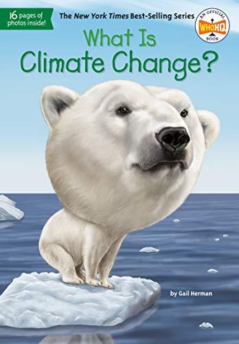 What Is Climate Change? von Gail Herman