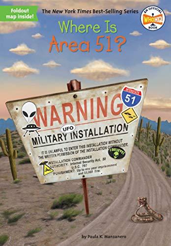 Where Is Area 51? von Paula K. Manzanero