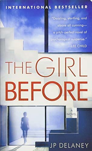 Girl Before, the: A Novel By Jp Delaney