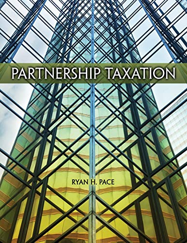Partnership Taxation By Ryan Pace