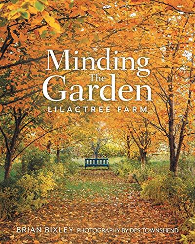 Minding The Garden By Brian Bixley