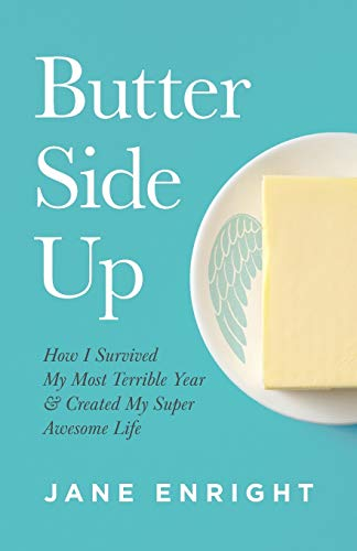 Butter Side Up By Jane Enright
