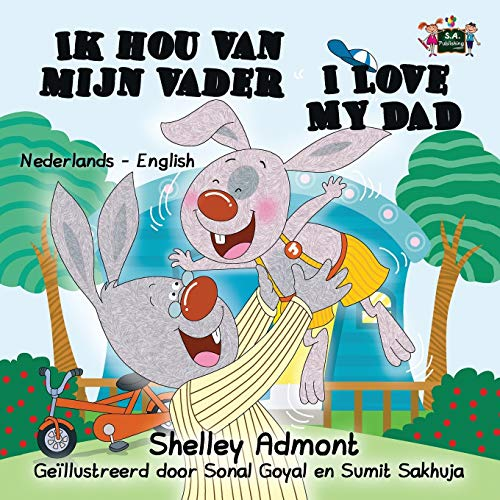 Ik Hou Van Mijn Vader I Love My Dad By Shelley Admont