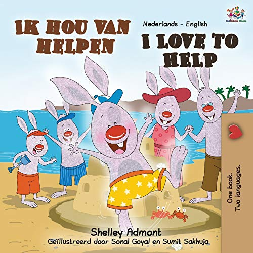 I Love to Help (Dutch English Bilingual Book) By Shelley Admont