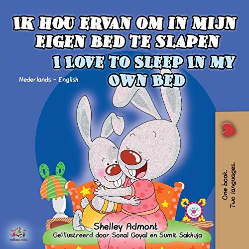 Ik hou ervan om in mijn eigen bed te slapen I Love to Sleep in My Own Bed By Shelley Admont