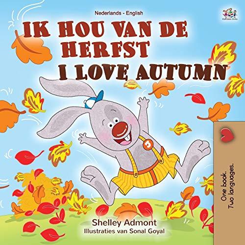 I Love Autumn (Dutch English bilingual book for children) By Shelley Admont