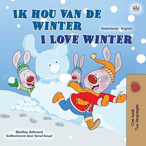 I Love Winter (Dutch English Bilingual Children's Book) By Shelley Admont