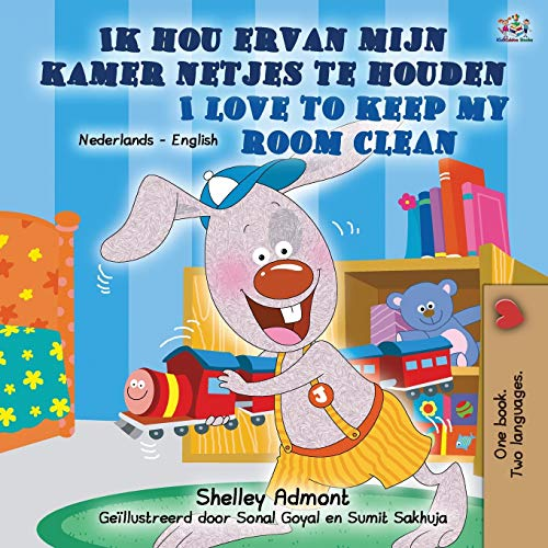 I Love to Keep My Room Clean (Dutch English Bilingual Children's Book) By Shelley Admont