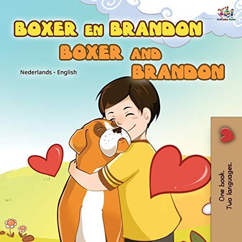 Boxer and Brandon (Dutch English Bilingual Book for Kids) By Inna Nusinsky