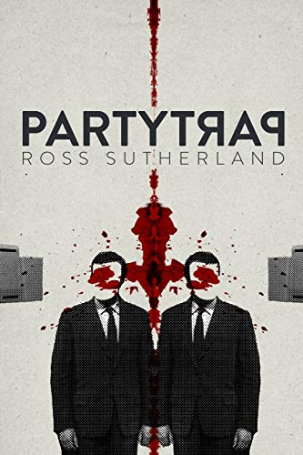 Party Trap By Ross Sutherland