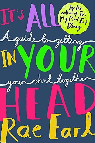 It's All In Your Head By Rae Earl