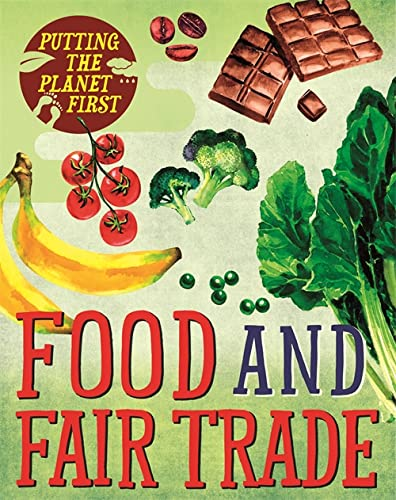 Putting the Planet First: Food and Fair Trade By Paul Mason