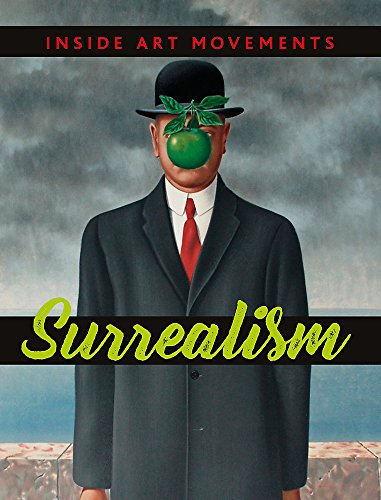 Inside Art Movements: Surrealism By Susie Brooks