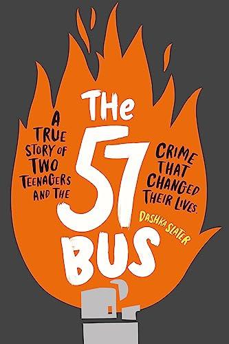 The 57 Bus von Dashka Slater