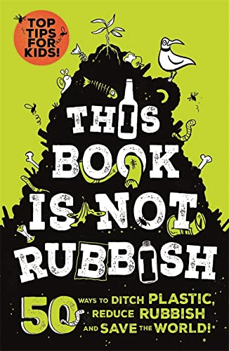 This Book is Not Rubbish By Isabel Thomas