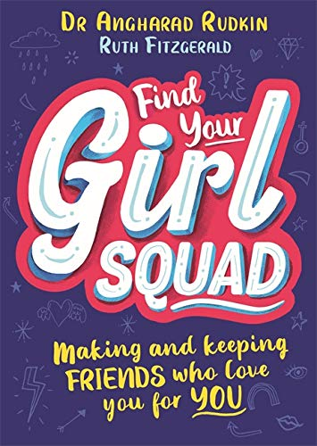 Find Your Girl Squad By Dr Angharad Rudkin