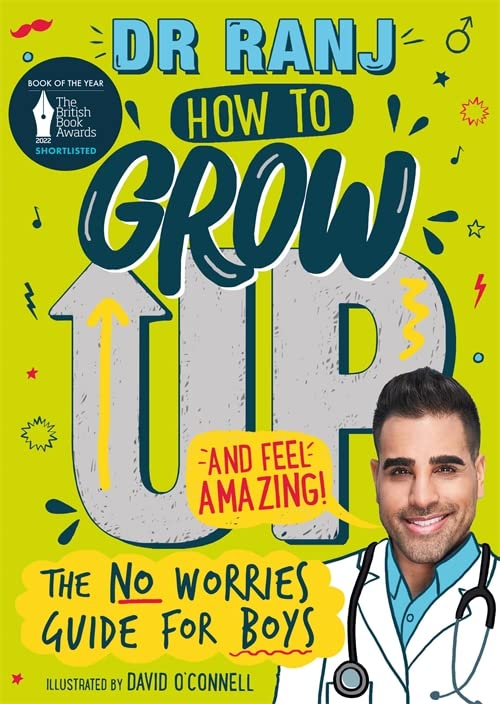 How to Grow Up and Feel Amazing! By Dr. Ranj Singh