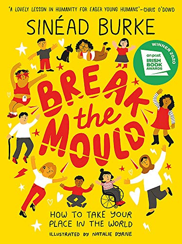Break the Mould von Sinead Burke