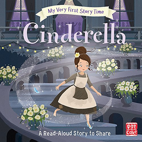 My Very First Story Time: Cinderella By Pat-a-Cake