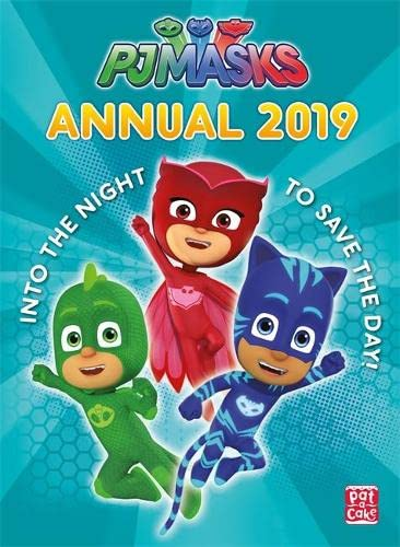Annual 2019: Perfect for little heroes everywhere! (PJ Masks) By Pat-a-Cake