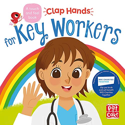 Clap Hands: Key Workers By Pat-a-Cake