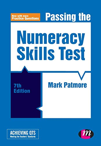 Passing the Numeracy Skills Test (Achieving QTS Series) By Mark Patmore