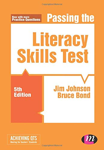 Passing the Literacy Skills Test (Achieving QTS Series) By Jim Johnson