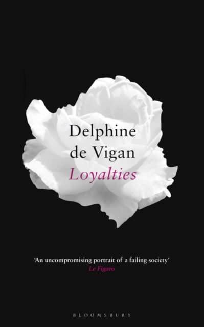 Loyalties By Delphine de Vigan