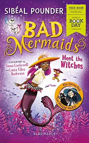 WBD Book: Bad Mermaids Meet the Witches By Sibeal Pounder