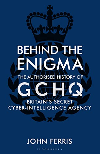 Behind the Enigma By John Ferris