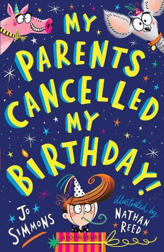 My Parents Cancelled My Birthday By Jo Simmons