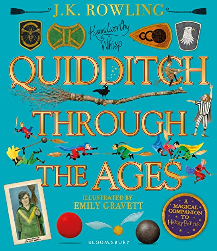 Quidditch Through the Ages - Illustrated Edition von J.K. Rowling