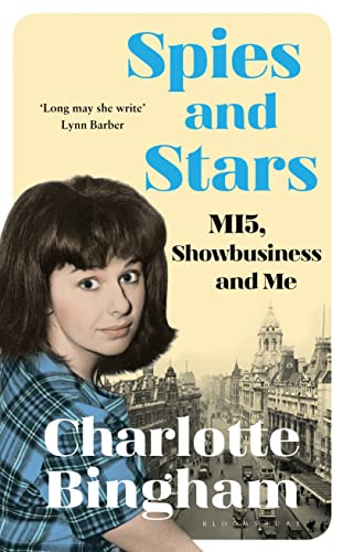 Spies and Stars By Charlotte Bingham