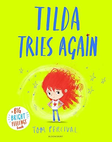 Tilda Tries Again By Tom Percival