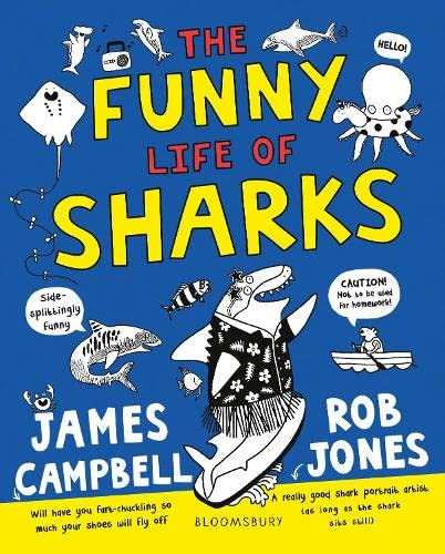The Funny Life of Sharks By Professor James Campbell