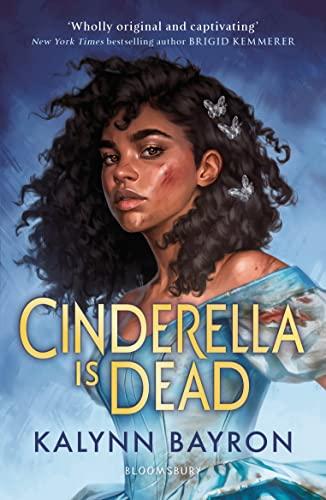Cinderella Is Dead von Kalynn Bayron